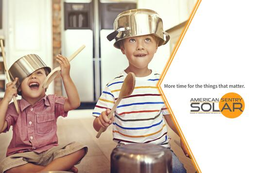 More time for the things that matter with American Sentry Solar